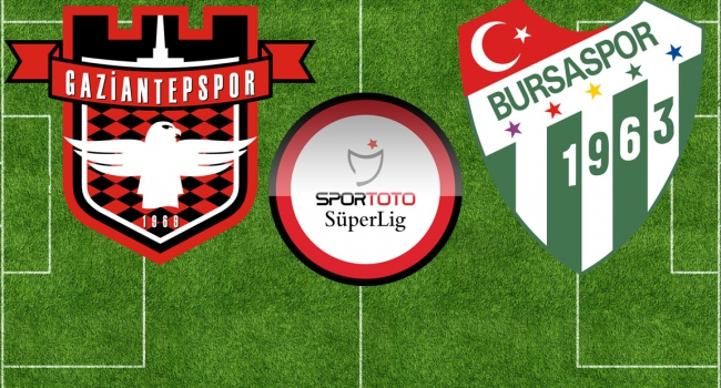 Gaziantepspor - Bursaspor
