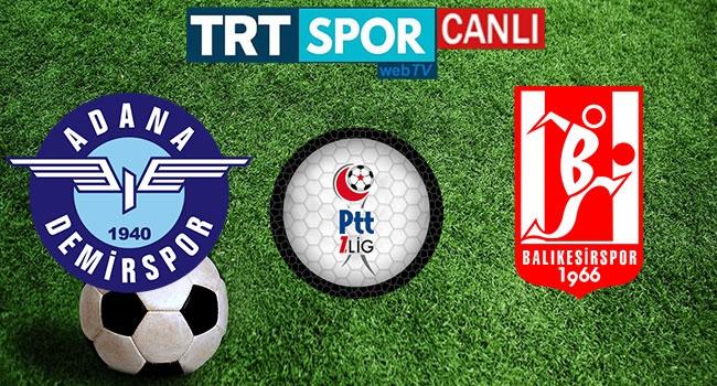 Adana Demirspor - Balıkesirspor