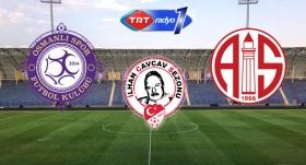 Osmanlıspor-Antalyaspor