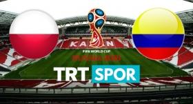 Polonya - Kolombiya maçı TRTSPOR'da