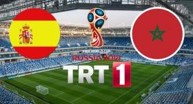 İspanya-Fas maçı TRT 1'de