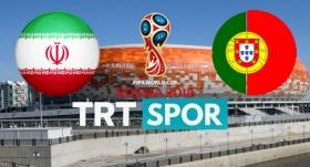 İran-Portekiz maçı TRTSPOR'da