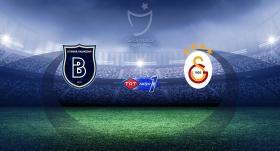 Lider Başakşehir, Galatasaray'ı ağırlayacak