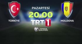 Türkiye - Moldova maçı TRT 1'de