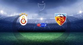 CANLI | Galatasaray - Kayserispor