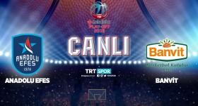 CANLI   Anadolu Efes-Banvit