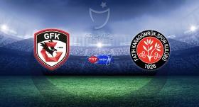 Gaziantep FK - Fatih Karagümrük