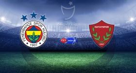 Fenerbahçe Hatayspor'u ağırlayacak