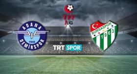 Adana Demirspor-Bursaspor maçı TRT SPOR'da