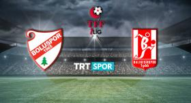 Boluspor - Balıkesirspor maçı TRT SPOR'da