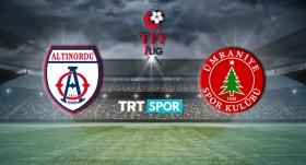 Altınordu-Ümraniyespor maçı TRT SPOR'da