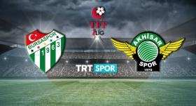 Bursaspor - Akhisarspor maçı TRT SPOR'da