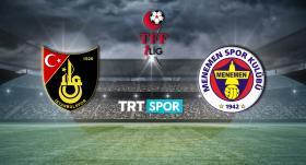 İstanbulspor-Menemenspor maçı TRT SPOR'da