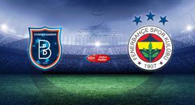 Fenerbahçe Başakşehir deplasmanında