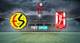 Eskişehirspor - Balıkesirspor maçı TRT SPOR'da