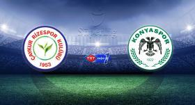 Çaykur Rizespor'un konuğu İttifak Holding Konyaspor