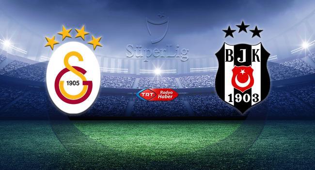 CANLI | Galatasaray-Beşiktaş Haberinin Görseli