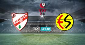 CANLI   Boluspor - Eskişehirspor