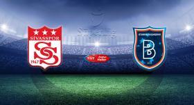 Demir Grup Sivasspor'un konuğu Medipol Başakşehir