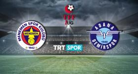 Menemenspor - Adana Demirspor maçı TRT SPOR'da
