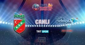 CANLI | Pınar Karşıyaka-Türk Telekom