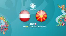 Avusturya - Kuzey Makedonya maçı TRT1'de