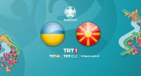 Ukrayna - Kuzey Makedonya maçı TRT1'de