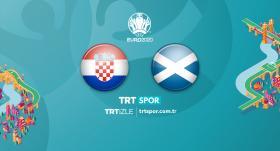 Hırvatistan - İskoçya maçı TRT SPOR'da