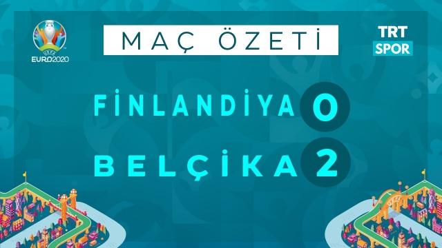 EURO 2020 | Finlandiya - Belçika (Özet)