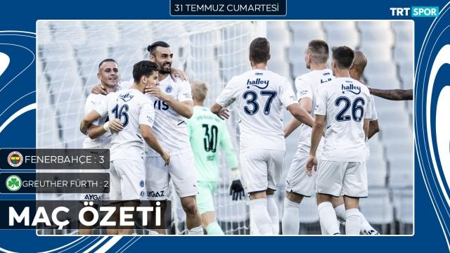 Hazırlık maçı | Fenerbahçe - Fürth (Özet)