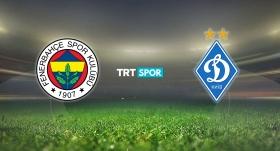 Fenerbahçe-Dinamo Kiev maçı TRT SPOR'da