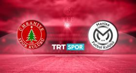Ümraniyespor - Manisa FK maçı TRT SPOR'da