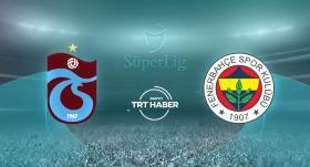 CANLI   Trabzonspor - Fenerbahçe