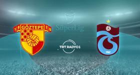 CANLI | Göztepe - Trabzonspor