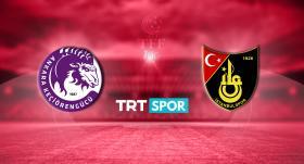 Ankara Keçiörengücü - İstanbulspor maçı TRT SPOR'da