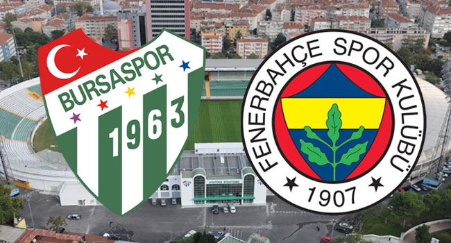Bursaspor-Fenerbahçe! Muhtemel 11'ler...