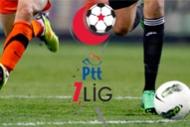 PTT 1. ligde 33. hafta heyecanı