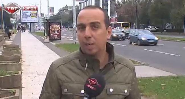 TRT Spor Belgrad'ın nabzını tuttu!