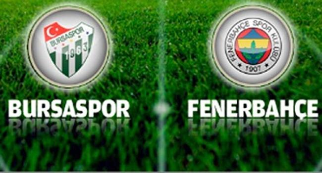 Bursaspor ile Fenerbahçe'nin 91. sınavı